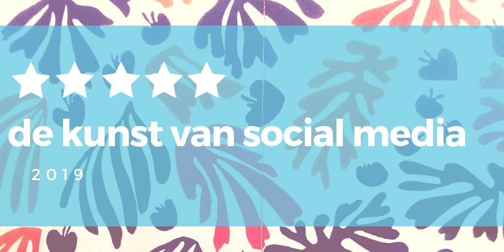 de kunst van social media
